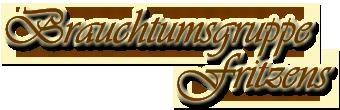 Brauchtumsgruppe Fritzens / Fritzner Matschgerer